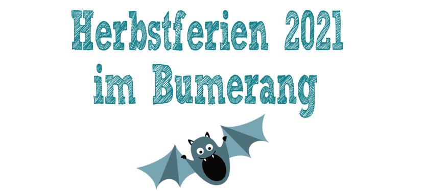 Herbstferienprogramm 2021 imBumerang